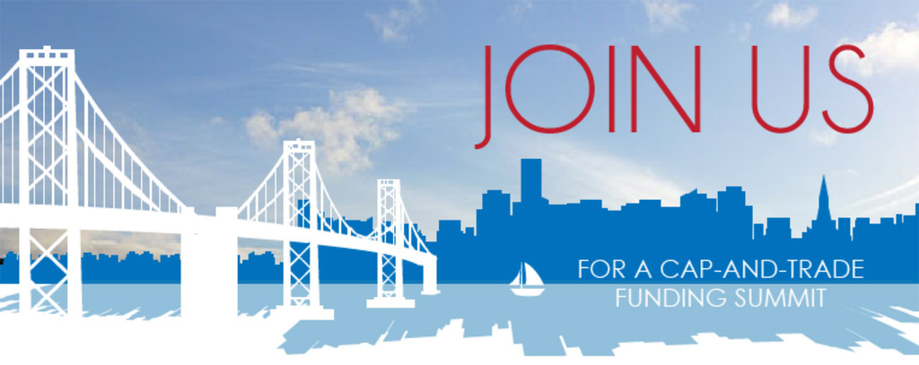 Bridge, text reads: Join us for a cap-and-trade funding summit